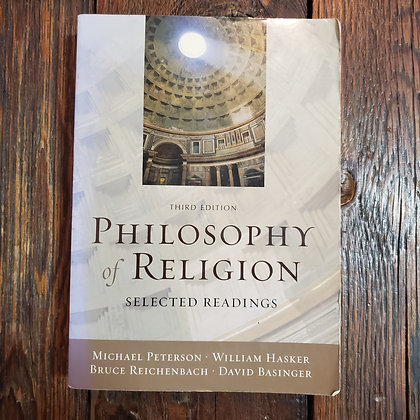PHILOSOPHY OF RELIGION - Oxford University Press 3rd Edition (Softcover Reader)