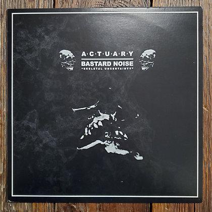 ACTUARY // BASTARD NOISE : Skeletal Uncertainty- Vinyl LP