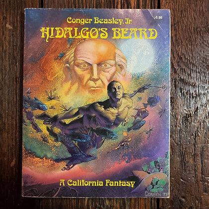 Beasley Jr, Cinger : HIDALGO'S BEARD - 1979 Softcover