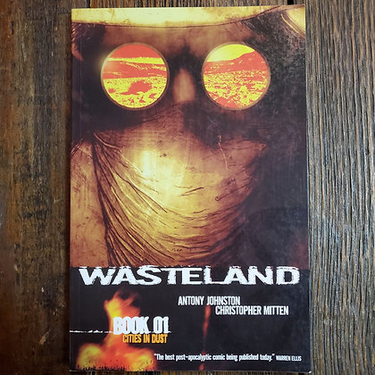 WASTELAND : Cities In Dust - Graphic Novel Volume #1