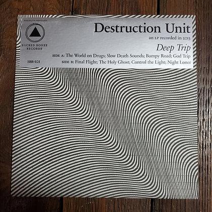 DESTRUCTION UNIT : Deep Trip - Vinyl LP