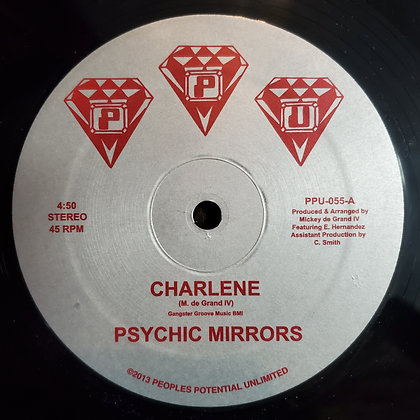 """PSYCHIC MIRRORS - Charlene 12"""" Vinyl (2013 Peoples Potential Unlimited)"""