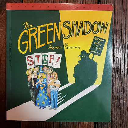 Struthers, Andrew : THE GREEN SHADOW - Local Softcover