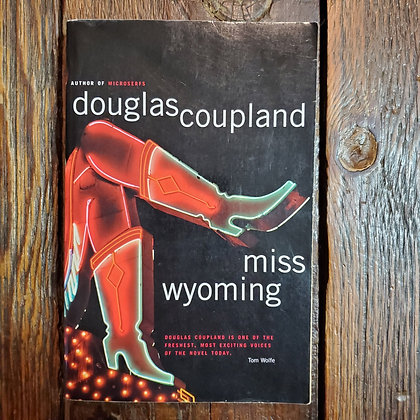 Coupland, Douglas : MISS WYOMING - Softcover Book