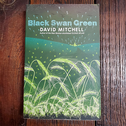 Mitchell, David : BLACK SWAN GREEN - Softcover Book