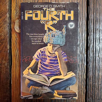 "Smith, George O : THE FOURTH ""R"" - Vintage Paperback"