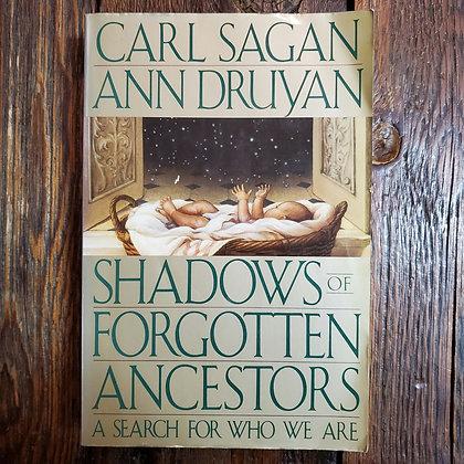 Sagan & Druyan : SHADOWS OF FORGOTTEN ANCESTORS - Softcover Book
