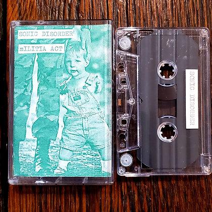SONIC DISORDER // mILITIA ACT - Split Tape (1996)