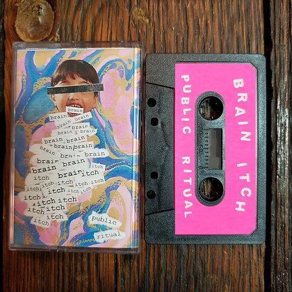 BRAIN ITCH : Public Ritual - Tape
