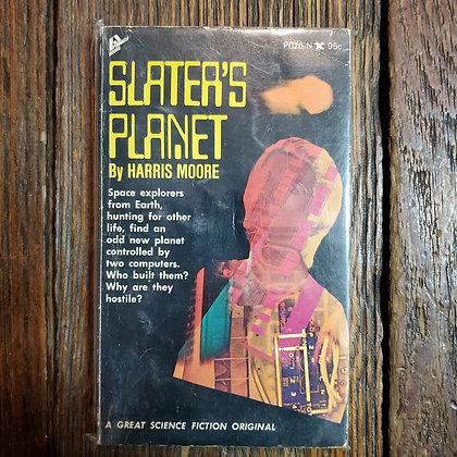 Moore, Harris : SLATER'S PLANET - Vintage 1st Paperback