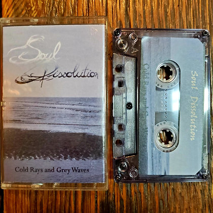 SOUL DISSOLUTION : Cold Rays and Grey Waves - 2014 Tape (Ltd. 50 Copies!)