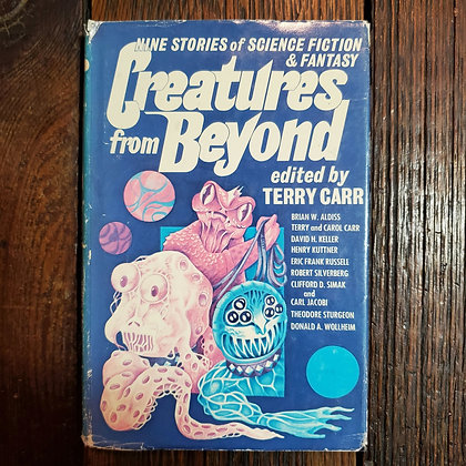 CREATURES FROM BEYOND Edited by Terry Carr - 1975 Hardcover Book (reader copy)