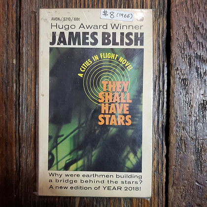 Blish, James : THEY SHALL HAVE STARS - 1966 Paperback