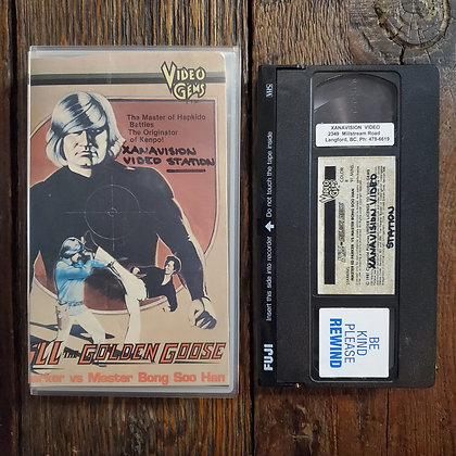 KILL THE GOLDEN GOOSE - VHS