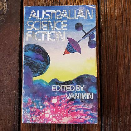 AUSTRALIAN SCIENCE FICTION edited by Van Ikin