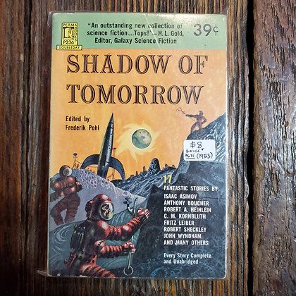 SHADOW OF TOMORROW Edited by Frederik Pohl - 1953 Reader Paperback