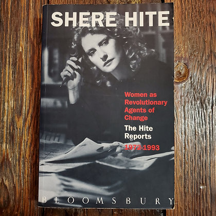 Hite, Shere - Women as Revolutionary Agents of Change THE HITE REPORTS 1972-1993