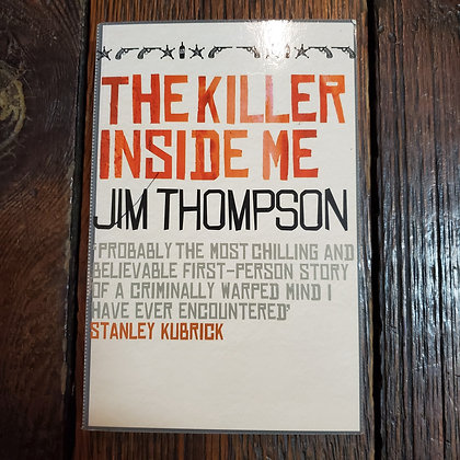 Thompson, Jim : THE KILLER INSIDE ME - Softcover Book