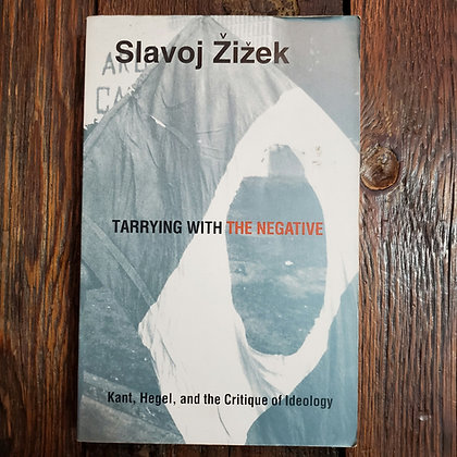 Žižek, Slavoj : TARRYING WITH THE NEGATIVE - Softcover Book