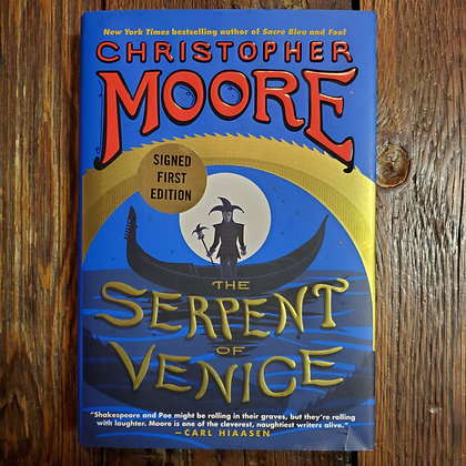 Moore, Christopher: THE SERPENT OF VENICE - Signed 1st Edition Hardcover Book