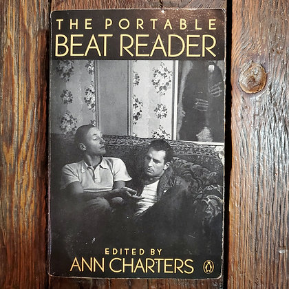 THE PORTABLE BEAT READER Edited by ANN CHARTERS - Softcover Book