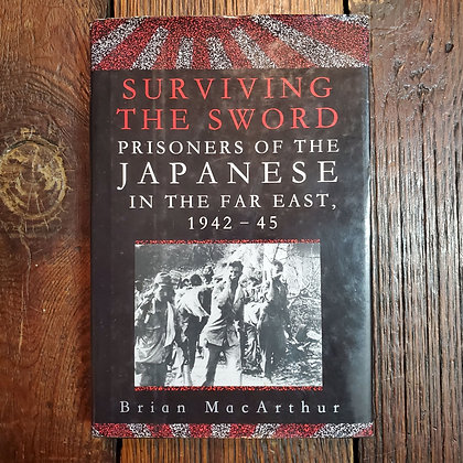 MacArthur, Brian - SURVIVING THE SWORD Hardcover