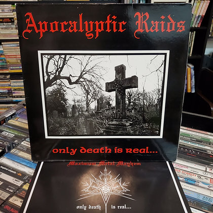 APOCALYPTIC RAIDS : Only Death Is Real... - Vinyl LP