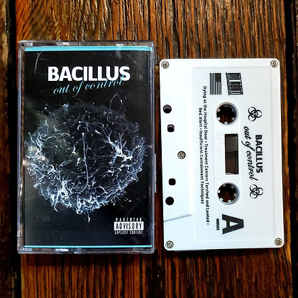 BACILLUS : Out Of Control - Cassette Tape (No Rent Records)