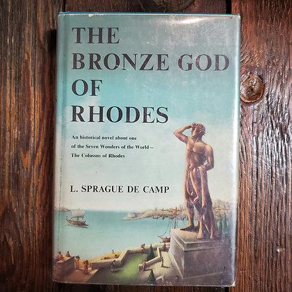 Camp, L. Sprague De Camp : THE BRONZE GOD OF RHODES - 1960 Hardcover Book