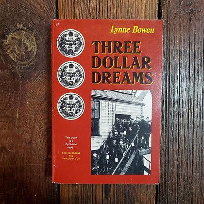 Bowen, Lynne - THREE DOLLAR DREAMS