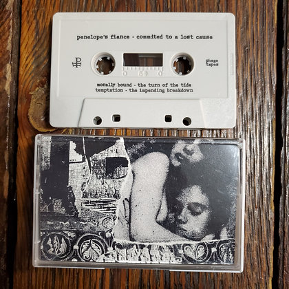 PENELOPE'S FIANCE : Committed to a Lost Cause - Tape (NEW! 2021 Phage Tapes)