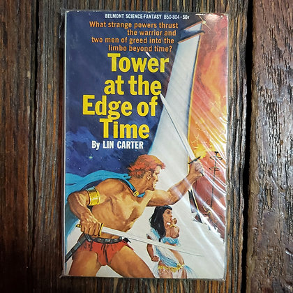 Carter, Lin : TOWER AT THE EDGE OF TIME - 1968 1st Paperback