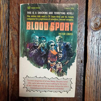 Cross, Victor : BLOOD SPORT - Vintage 1966 Paperback