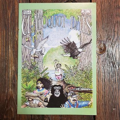CLAYOQUOT DAYS - Comic