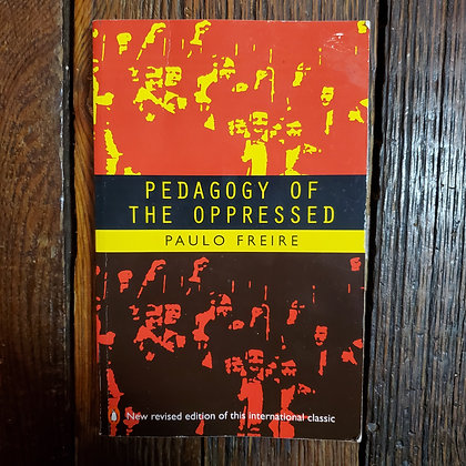 Freire, Paulo : PEDAGOGY OF THE OPPRESSED - Softcover