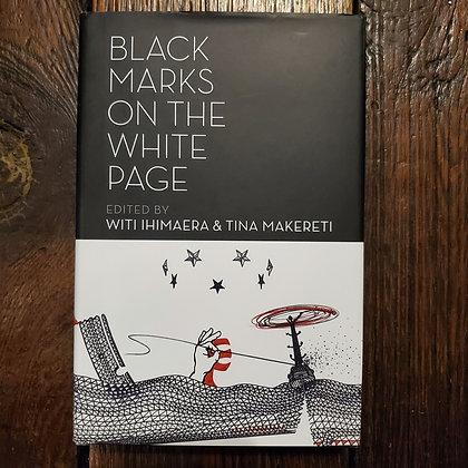 BLACK MARKS ON THE WHITE PAGE Edited by Witi Ihmaera & Tina Marereti - Hardcover