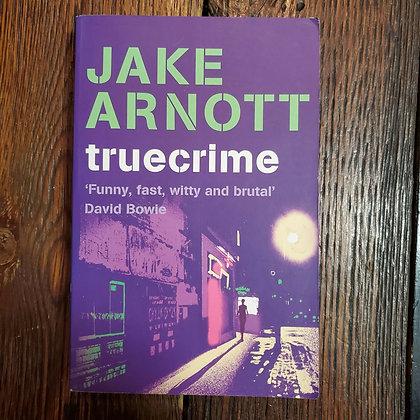 Arnott, Jake : TRUE CRIME - Softcover Book