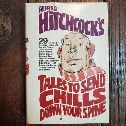 Hitchcock, Alfred - TALES TO SEND CHILLS DOWN YOUR SPINE 1979 Hardcover