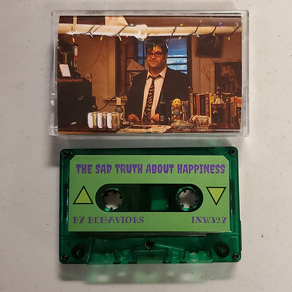 BEHAVIORS : The Sad Truth About Happiness - NEW Cassette Tape