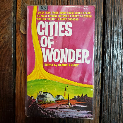 CITIES OF WONDER : Edited by Damon Knight - 1967 Paperback