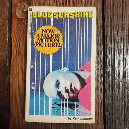 Johnson, Ken : BLUE SUNSHINE - Paperback