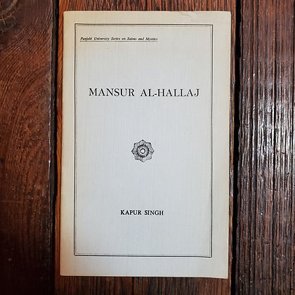 Singh, Kapur : MANSUR AL-HALLAJ - 1970 Zine Booklet