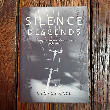 Case, George : SILENCE DESCENDS - Softcover