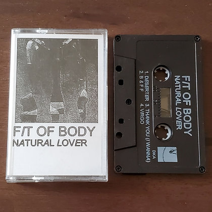 FIT OF BODY Natural Lover (Edition of 100 Tape)