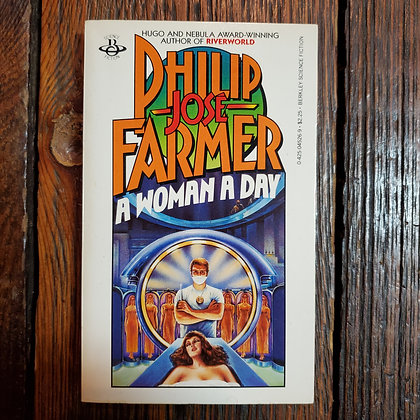 Farmer, Philip Jose : A WOMAN A DAY - Paperback