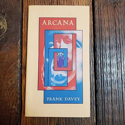 Davey, Frank - ARCANA (1973 - Ltd. 900 Copies)