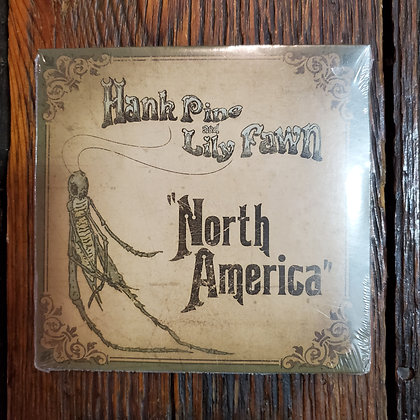 HANK PINE AND LILY FAWN : North America - CD