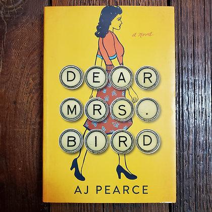Pearce, AJ : DEAR MRS. BIRD - Softcover