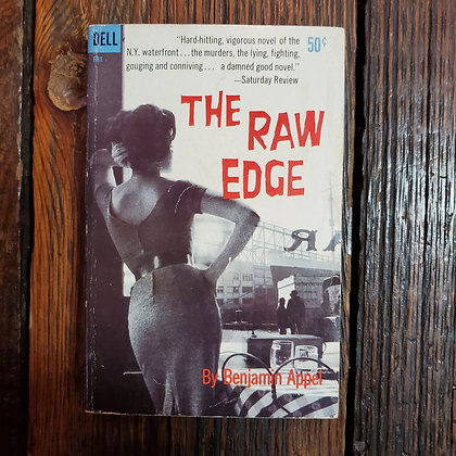 Appel  Benjamin : THE RAW EDGE - 1959 Paperback
