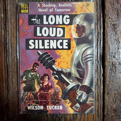 Tucker, Wilson : THE LONG LOUD SILENCE - Vintage Paperback